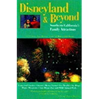 Disneyland and Beyond: The Ultimate Family Guidebook (Ultimate Guides)