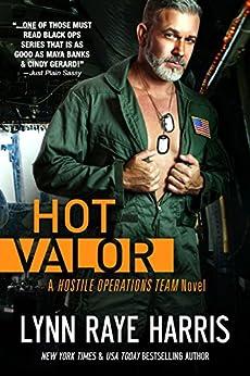 HOT Valor (Hostile Operations Team - Book 11) by [Harris, Lynn Raye]