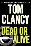 Dead or Alive by Clancy, Tom, Blackwood, Grant [Berkley,2011] (Paperback) Reprint Edition