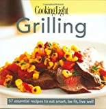 Grilling, Cooking Light Magazine Staff, 0848731573