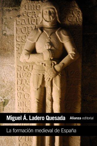 La Formacion Medieval De Espana / The Medieval Formation Of Spain: Territorios. Regiones. Reinos / Territories. Regions. Kingdoms (Spanish Edition)