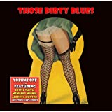 Those Dirty Blues Volume 1