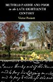Metfield Parish and Poor in the Late Eighteenth Century, Victor Peskett, 146369797X