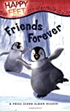 Happy Feet Friends Forever!, Siobhan Ciminera, 0843121297