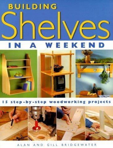 Building Shelves in a Weekend by Alan Bridgewater - Bridgewater Mall Shopping