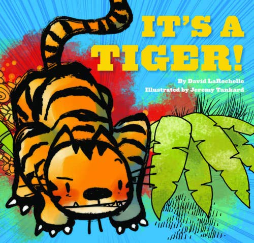 Amazon.com: It's a Tiger! (9780811869256): LaRochelle, David, Tankard,  Jeremy: Books