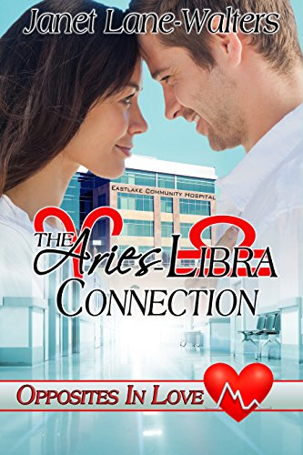 The Aries Libra Connection (Opposites In Love Book 1) by [Walters, Janet Lane]