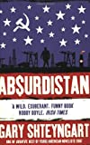 Front cover for the book Absurdistan by Gary Shteyngart