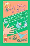 Baby Takes a Ride, Fred Buschhoff, 1419643274