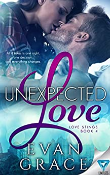 Unexpected Love (Love Stings Series Book 4) by [Grace, Evan]