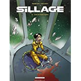 SILLAGE T.09 : INFILTRATIONS