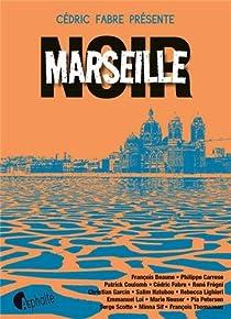 Marseille Noir par Fabre