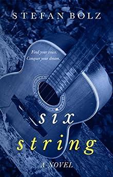 Six String by [Bolz, Stefan]