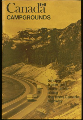 Trans Canada Highway Campgrounds Guide 1967