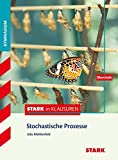 Stark in Klausuren - Mathematik Stochastische Prozesse