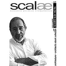 Álvaro Siza, arquitecto ...por sí mismo · scalae: conversación · matices · expresión (scalae architecture + architects ebook collection nº 7) (Spanish Edition)