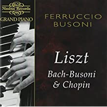 Grand Piano: Liszt, Bach/Busoni & Chopin
