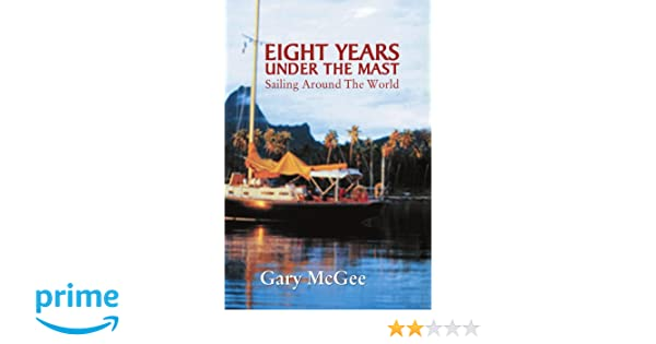 Eight Years Under the Mast