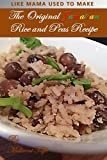 The Original Jamaican Rice and Peas Recipe