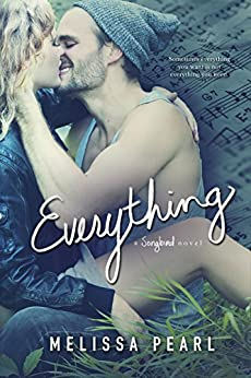 Everything (A Songbird Novel) by [Pearl, Melissa]