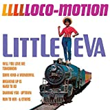 Loco-Motion by Little Eva (2013-08-03)