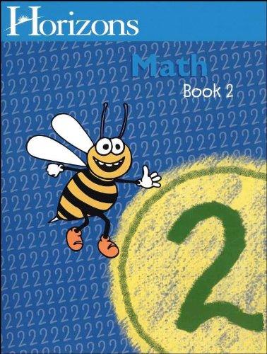 Horizons Math 2 SET of 2 Student Workbooks 2-1 and 2-2