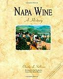 Napa Wine, Charles L. Sullivan, 1891267078