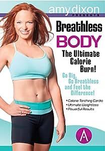 Breathless Body: The Ultimate Calorie Burn