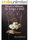 Never a Mistress, No Longer a Maid (Kellington Book 1)