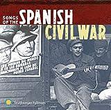 Songs Of The Spanish Civil War