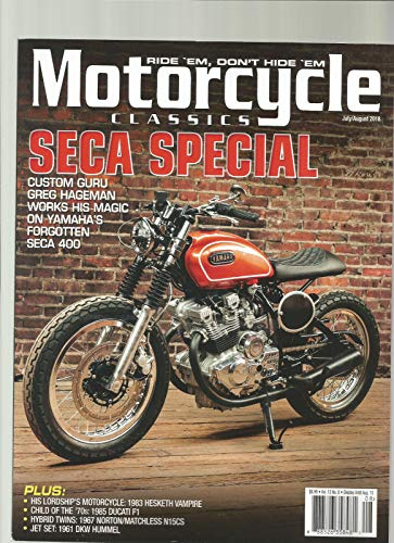 (MOTORCYCLE CLASSICS MAGAZINE VOL 13#6 JULY/AUGUST 2018 SECA SPECIAL)