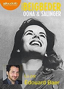 vignette de 'Oona & Salinger (Frédéric Beigbeder)'