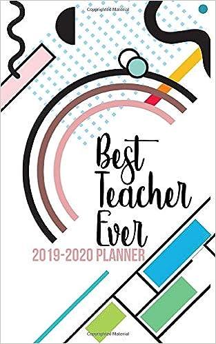 Best Teacher Ever - A 2019-2020 Planner: Teacher ...
