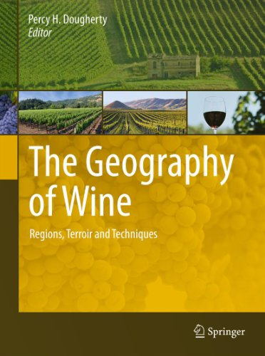 The Geography of Wine: Regions, Terroir and Techniques Pdf