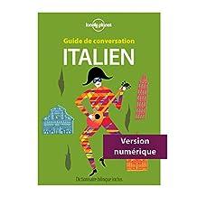 Guide de conversation Italien - 8ed (Guides de conversation) (French Edition)