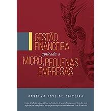 Gestão Financeira Aplicada a Micro e Pequenas Empresas (Portuguese Edition)