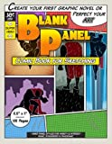 """Blank Panel Comic Book for Sketching: Mixed Basic, Staggered & Panoramic, 8.5""""x11"""", 118 Pages (Sketchbook)"""