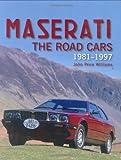 Maserati Road Cars: 1981-1997 (Crowood Autoclassics)