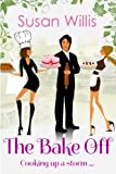 The Bake Off, Susan Willis, 149212186X