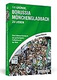 """111 Gründe, Borussia Mönchengladbach zu lieben"" av Sebastian Dalkowski"