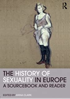 Amazon desire a history of european sexuality 9780415775182 the history of sexuality in europe a sourcebook and reader routledge readers in history fandeluxe Gallery