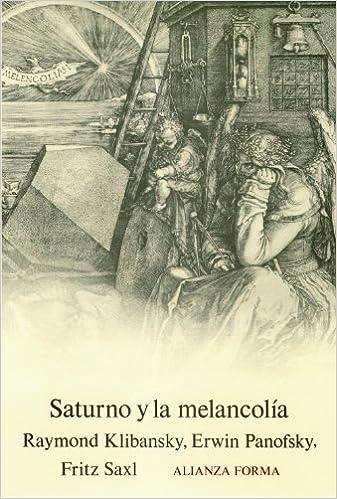 Saturno y la melancolia / Saturn and Melancholy: Estudios de ...