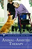 Animal-Assisted Therapy, Donald Altschiller, 031335720X