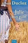 Julie bon pain par Ducloz