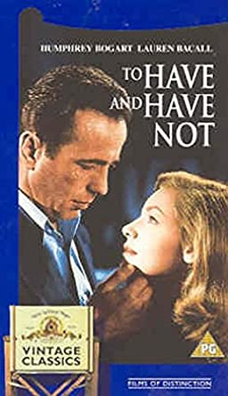 To Have And Have Not [Reino Unido] [VHS]: Amazon.es: Humphrey ...