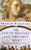 img - for The End of History and the Last Man by Fukuyama Francis (2010-09-01) Paperback book / textbook / text book