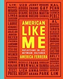 img - for American Like Me: Reflections on Life Between Cultures book / textbook / text book