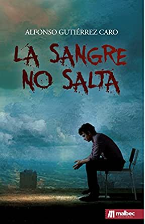 La sangre no salta, una novela negra española: Thriller del ...