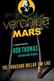 Image of Veronica Mars: An Original Mystery by Rob Thomas: The Thousand-Dollar Tan Line