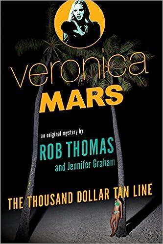 Amazon Fr Veronica Mars An Original Mystery By Rob Thomas